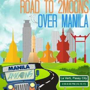 Road To 2 Moons Over Manila Fan Gathering Official Poster
